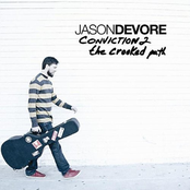 Jason DeVore: Conviction 2 (The Crooked Path)