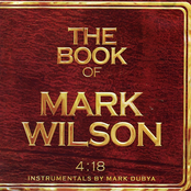 The Book of Mark Wilson 4:18 (Instrumentals By Mark Dubya)