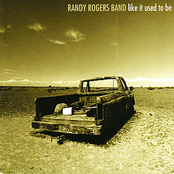 Randy Rogers Band: Like It Used to Be