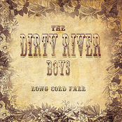 Dirty River Boys: Long Cold Fall