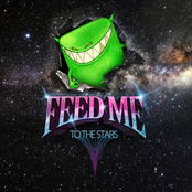 Feed Me: To The Stars