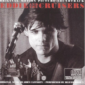 John Cafferty and The Beaver Brown Band: Eddie And The Cruisers (Soundtrack)