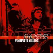 Familiar to Millions (disc 1)