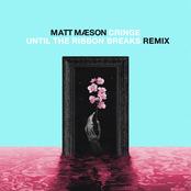 Cringe (Until The Ribbon Breaks Remix)