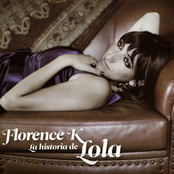 Florence K: La historia de Lola