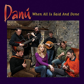 Danu: When All Is Said and Done