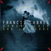 Francis Cabrel: Samedi soir sur la terre (Remastered)