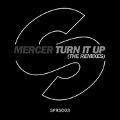 Mercer: Turn It Up (The Remixes)