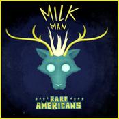 Milk Man - Single