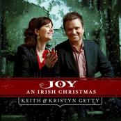 Keith & Kristyn Getty: Joy - An Irish Christmas