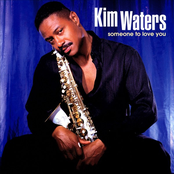Kim Waters: Someone to Love You