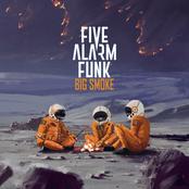 Five Alarm Funk: Big Smoke