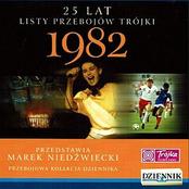 25 lat listy przebojów Trójki - 1982