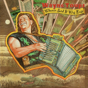 Wayne Toups: Whoever Said It Was Easy