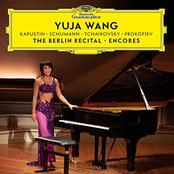 Yuja Wang: The Berlin Recital (Live at Philharmonie, Berlin / 2018)