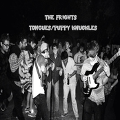 The Frights: Tongues / Puppy Knuckles