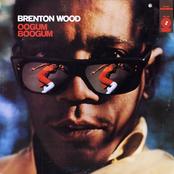 Brenton Wood: Oogum Boogum