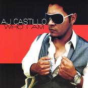 AJ Castillo: Who I Am