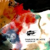 Charlotte de Witte: Wisdom EP