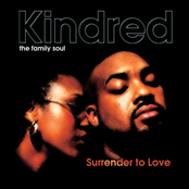 Kindred The Family Soul: Surrender to Love