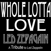 Whole Lotta Love - a Tribute to Led Zeppelin