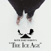 """ロットバルトバロンの氷河期 (ROTH BART BARON'S """"The Ice Age"""")"""