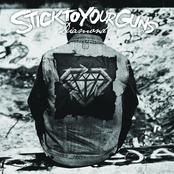 Stick To Your Guns: Diamond