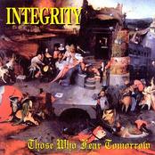 Integrity: Those Who Fear Tomorrow