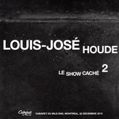 Louis-jose Houde: Le Show Caché 2