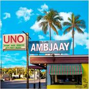 Ambjaay: Uno