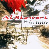 Al Stewart: On the Border