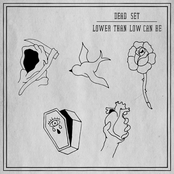 Dead Set: Lower Than Low Can Be