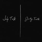 July Talk: July Talk (Deluxe)