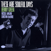 Benny Green: These Are Soulful Days