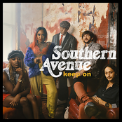 Southern Avenue: Keep On