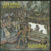 Evan Ziporyn: Evan Ziporyn: ShadowBang