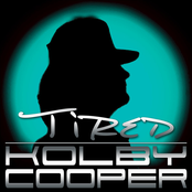 Kolby Cooper: Tired