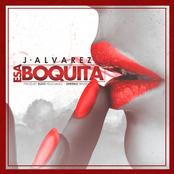 J Alvarez: Esa Boquita