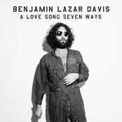 Benjamin Lazar Davis: A Love Song Seven Ways