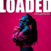 Malaynah: Loaded