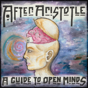 After Aristotle: A Guide to Open Minds