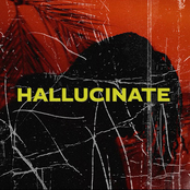 Hallucinate - Single