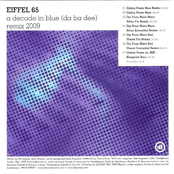 Eiffel 65: Blue [da ba dee] [2009 Remixes]