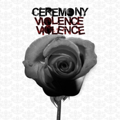 Ceremony: Violence Violence
