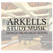 Study Music (Songs From High Noon)