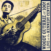 Old Crow Medicine Show: Woody Guthrie: At 100! (Live At The Kennedy Center)