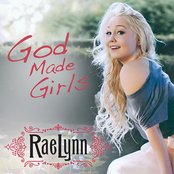 RaeLynn: God Made Girls