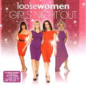 Loose Women Girls' Night Out