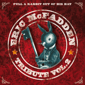 Eric McFadden: Pull a Rabbit Out of His Hat Tribute, Vol. 2