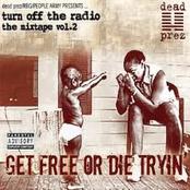 Get Free Or Die Tryin (Turn Of
